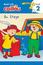 Caillou: On Stage