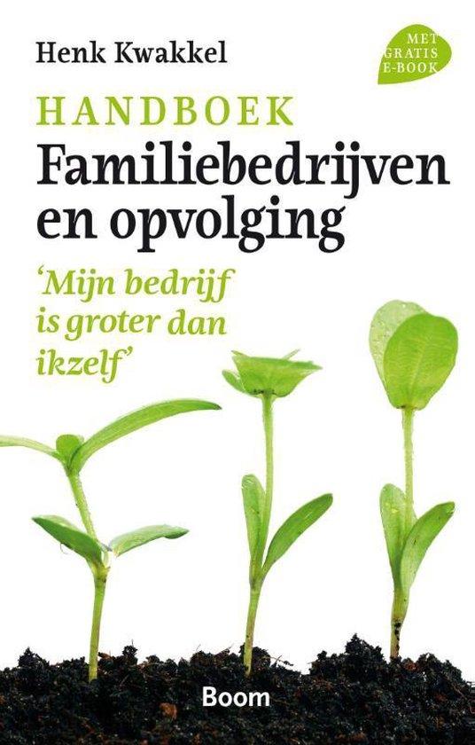 Handboek familiebedrijven en opvolging - Henk Kwakkel |