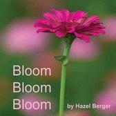 Bloom, Bloom, Bloom