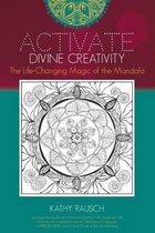 Activate Divine Creativity