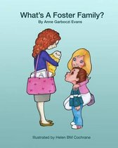What's a Foster Family?