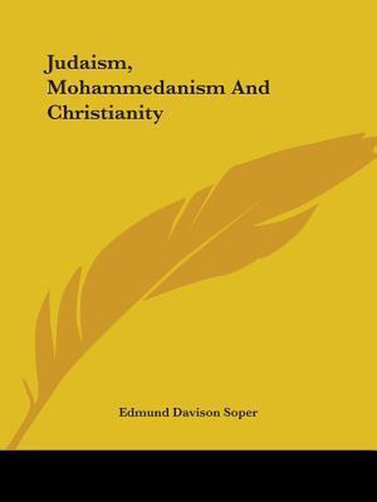 Judaism, Mohammedanism and Christianity