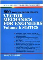 800 Solved Problems Invector Mechanics for Engineers, Vol. I