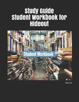 Study Guide Student Workbook for Hideout