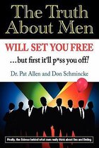 The Truth About Men Will Set You Free