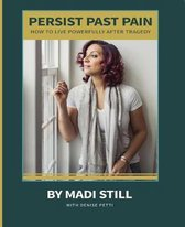 Persist Past Pain