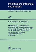 Medizinische Informationsverarbeitung und Epidemiologie im Dienste der Gesundheit