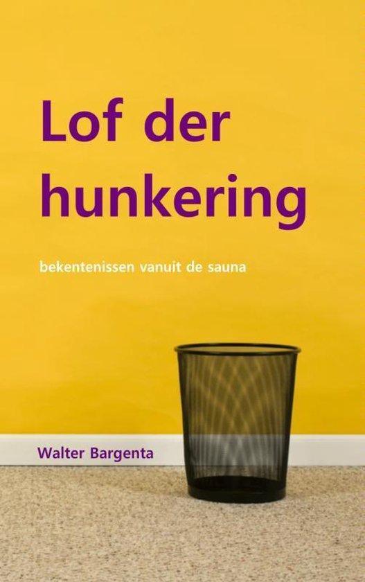 Lof der hunkering - Walter Bargenta pdf epub