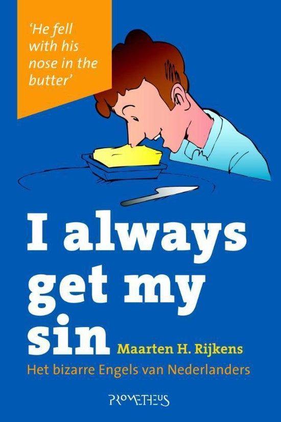 I always get my sin - Maarten H. Rijkens |