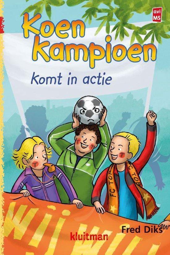 Boek cover Koen Kampioen - Koen Kampioen komt in actie van Fred Diks (Hardcover)