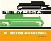 The First Golden Age of British Advertising