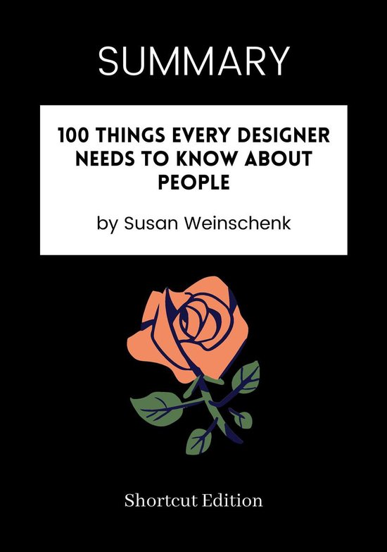 Boek cover SUMMARY - 100 Things Every Designer Needs to Know About People van Shortcut Edition (Onbekend)