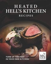 Heated Hell's Kitchen Recipes