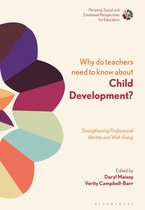 Omslag Why Do Teachers Need to Know About Child Development?