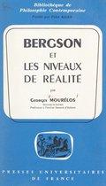 Bergson et les niveaux de réalité