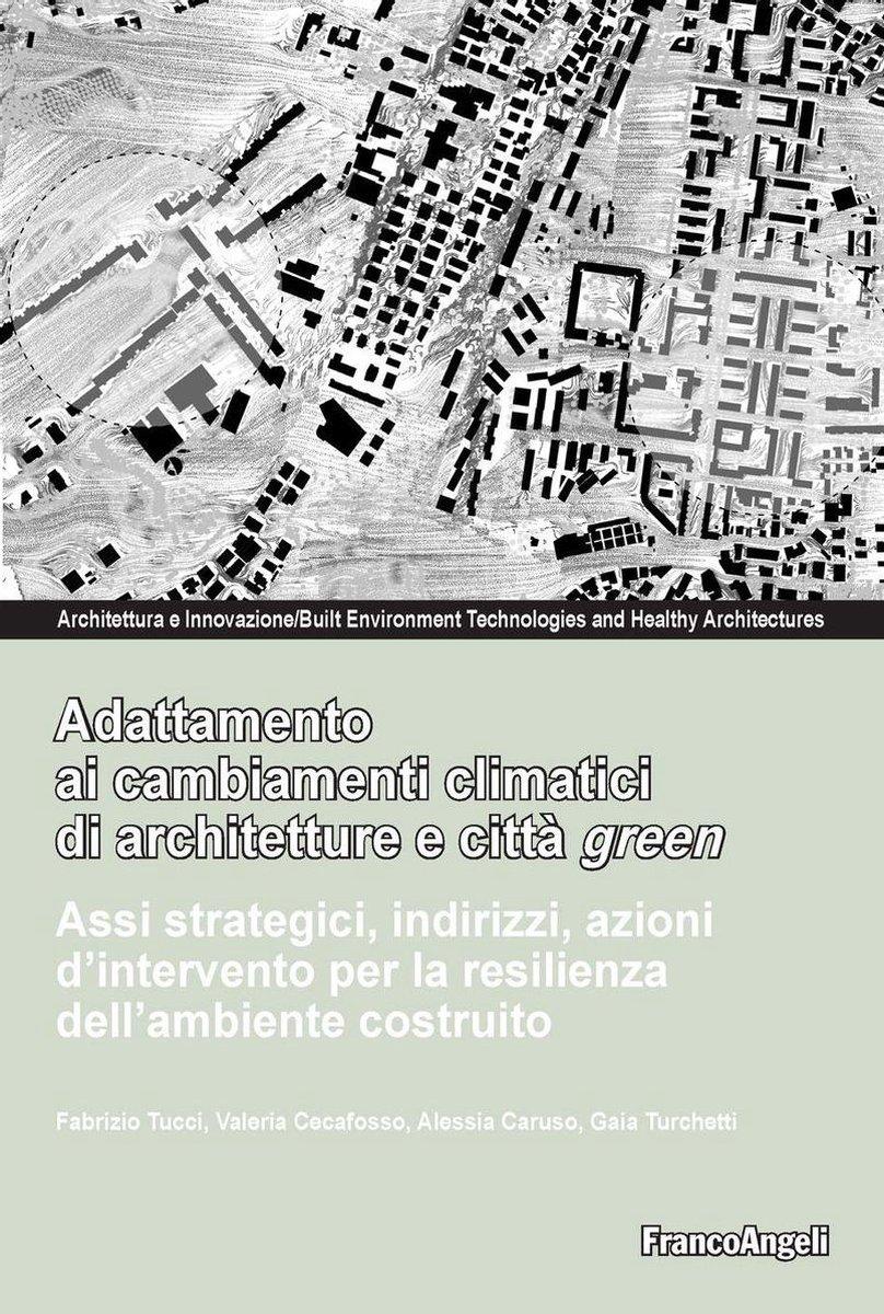 Adattamento ai cambiamenti climatici di architetture e città green