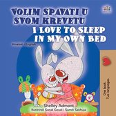 Volim spavati u svomu krevetu I Love to Sleep in My Own Bed