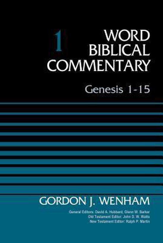 Boek cover Genesis 1-15, Volume 1 van Gordon John Wenham (Hardcover)