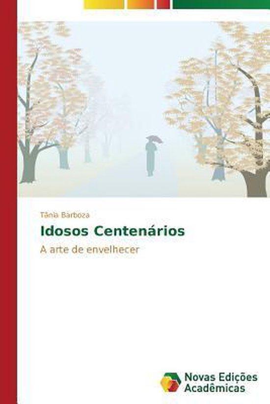 Idosos Centenarios