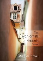 The Psychiatrists of Phoenix Street