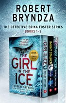 The Detective Erika Foster Series: Books 1–3