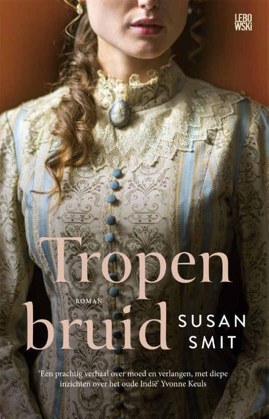 Boek cover Tropenbruid van Susan Smit (Paperback)