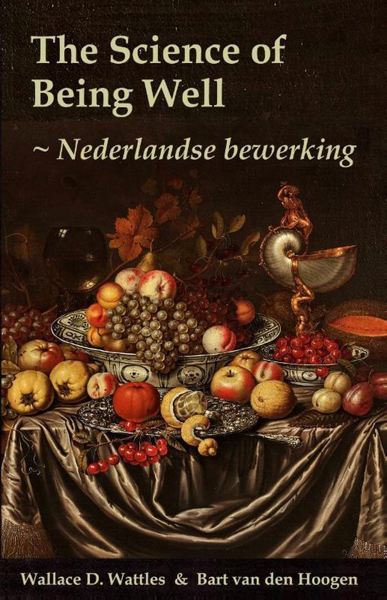 Boek cover The Science of Being Well van Wallace D. Wattles (Paperback)