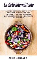Boek cover La dieta intermittente van Alice Moncada