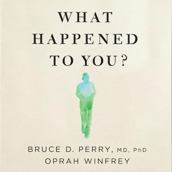 Boek cover What Happened to You? van Oprah Winfrey (Onbekend)
