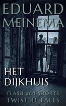 Boek cover Het Dijkhuis van Eduard Meinema (Onbekend)