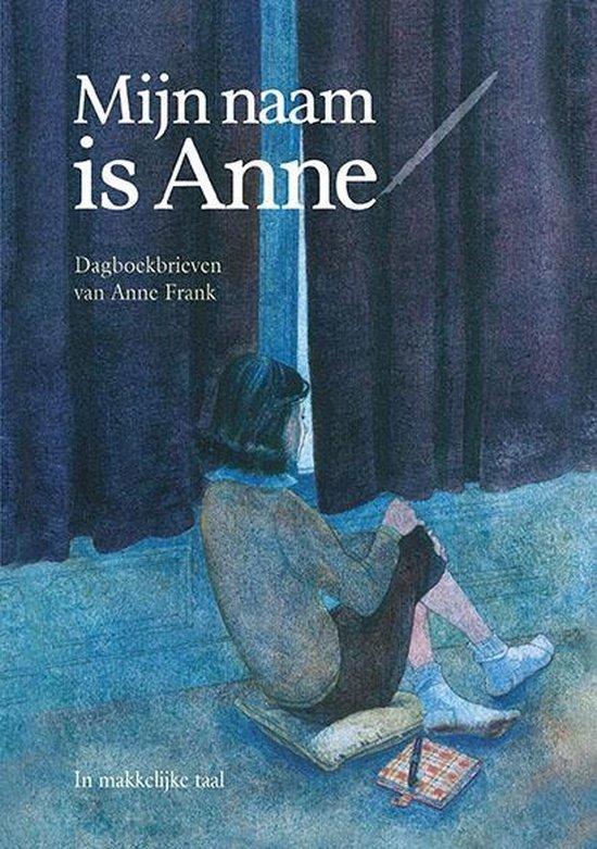 Boek cover Mijn naam is Anne van Anne Frank (Hardcover)