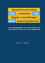 Identiteitsvaststelling van verdachten en illegale vreemdelingen door opsporingsdiensten