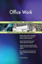 Office Work A Complete Guide - 2020 Edition