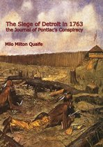 The Siege of Detroit in 1763