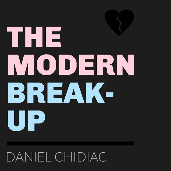 Boek cover Modern Break-Up, The van Daniel Chidiac (Onbekend)