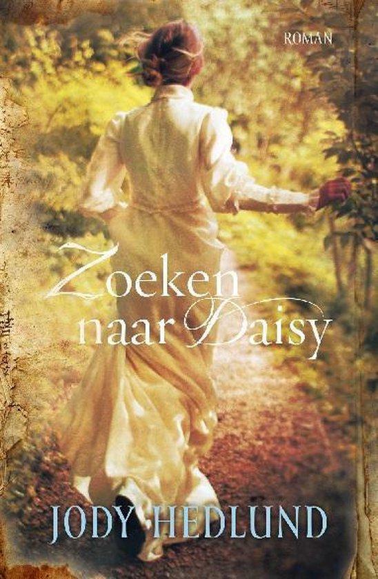 ZOEKEN NAAR DAISY - Jody Hedlund |