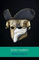 Achter maskers