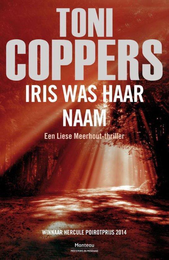 Iris was haar naam - Toni Coppers |