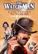 The Watch Man 4: Countdown to Nemesis