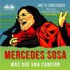 Mercedes Sosa - Más Que Una Cancion