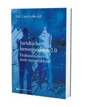 Juridische beroepsethiek 2.0. Professionaliteit door menselijkheid