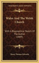 Wales and the Welsh Church