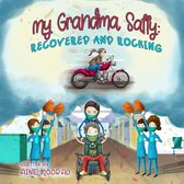 Grandma Sally: Recovered and Rocking