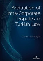 Arbitration of Intra-Corporate Disputes in Turkish Law