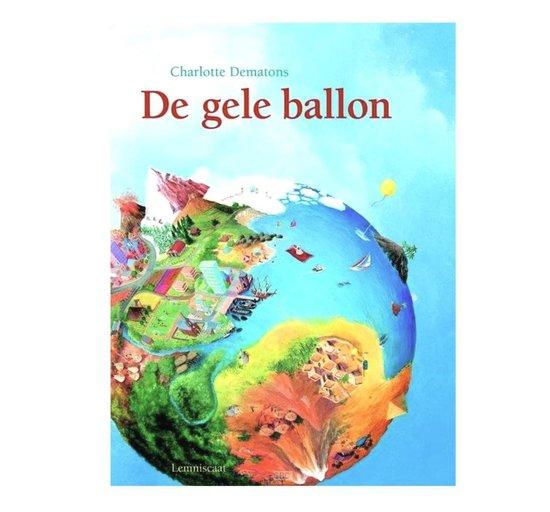 De gele ballon - Charlotte Dematons |