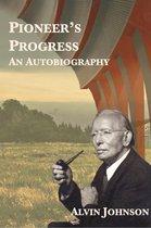 Pioneer's Progress: An Autobiography