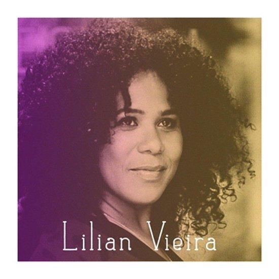 Lilian Vieira - Lilian Vieira