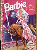 Barbie boek - Barbie boekenclub - Barbie boeken - Barbie als circusprinses
