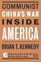 Boek cover Communist Chinas War Inside America van Brian t. Kennedy
