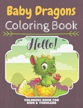 Baby Dragons Coloring Book: An Adult Coloring Book With Clean Baby Dragon Designs